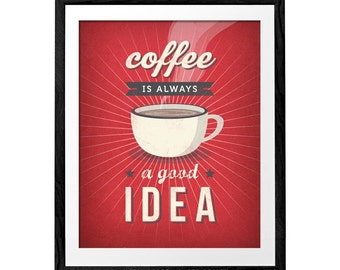Coffee is always a good idea Red coffee print Red print Coffee quote poster Red kitchen wall art Retro print Vintage kitchen print