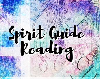 Spirit Guide Psychic Reading