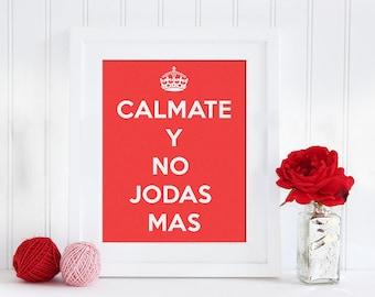 puertorican // wall art // Calamate Y No Jodas Mas // decor // bedroom // puerto rico quote // jibaro // red // keep calm // spanish quote