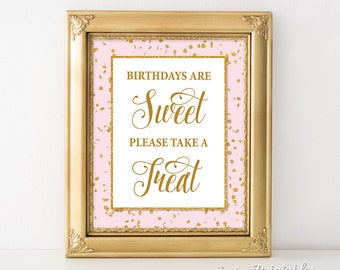 Birthdays Are Sweet Please Take a Treat Party Sign, Pink Birthday Party Sign, Pink & Gold Glitter, Dessert, Candy, INSTANT PRINTABLE