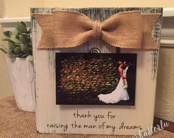 Wedding Thank You Gift For Mother Of The Groom Father Of The Bride Bridal Shower Gift Thank You For Raising The Man Of My Dreams Frame