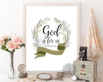 Romans 8:31 God is for us Bible verse art print, verse wall art, Scripture print, wall decor, typography quote, Scripture art, verse print