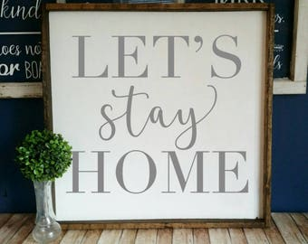 Let's Stay Home / 24x24