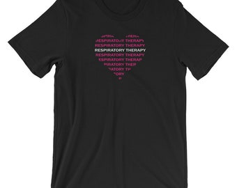 Respiratory Therapy Pink Word Heart Unisex T-Shirt for RRT Respiratory Therapist Gift