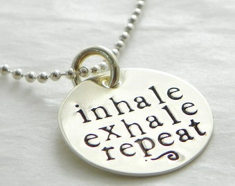 inhale exhale repeat hand stamped sterling silver necklace