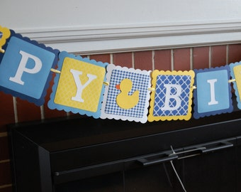 Rubber Duck Birthday Banner, Happy Birthday banner, Rubber Duck Birthday Party, Duck Theme, Navy, Blue, Yellow