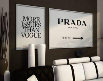 Fashion prints. Prada marfa sign, More issues than vogue. Fashion Wall art, fashion set posters, fashion set prints. Set of 2, Fashion Gift.