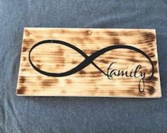 Family Infinity burn wood sign