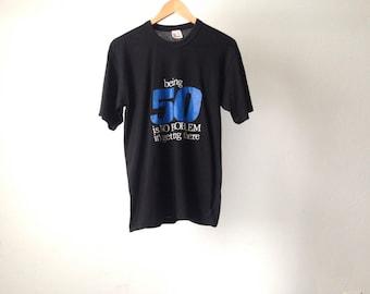 vintage 50 YEAR old kitsch joke shirt faded black small t-shirt