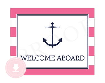 INSTANT DOWNLOAD Nautical Welcome Sign (Pink Nautical Party, Nautical Baby Shower, Welcome Aboard Sign, Girls Preppy Nautical Party)
