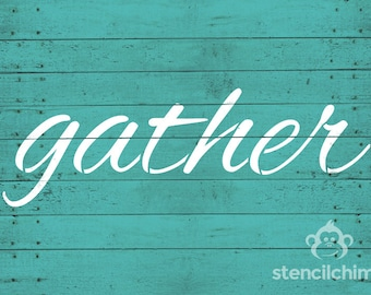 Gather | Farmhouse Stencil | DIY Art STENCIL