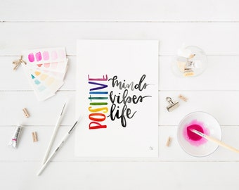 positive vibes digital print