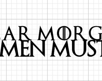 Game of Thrones Valar Morghulis All Men Must Die Decal