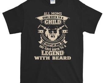 Birthday present t-shirt Legend with beard Bearded man Beardlover