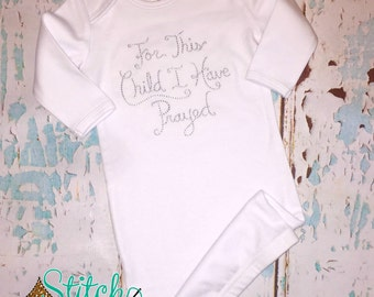 For This Child I Have Prayed Infant Gown