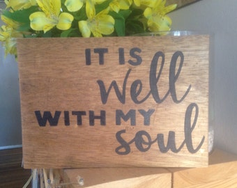 It Is Well With My Soul, Hand-Painted, Reclaimed Wood Sign