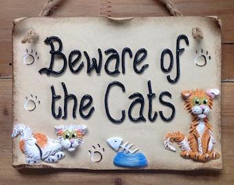 Beware of the Cat Ceramic Sign - Custom made