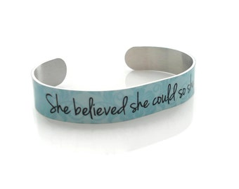 She Believed She Could So She DID - Motivational CUFF Bracelet