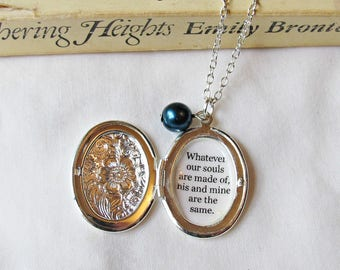 Wuthering Heights Gift Necklace - Locket Jewelry Jewellery Quote Women Bookworm - Whatever Our Souls Are Made Of His And Mine Are The Same