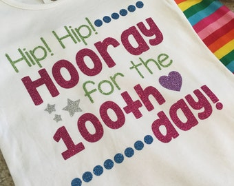 Hip Hip Hooray for the 100th day shirt