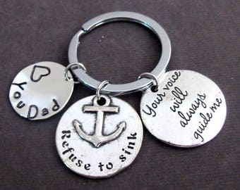 Refuse To sink Keychain,Father's Day Gift,Your Voice Will Always Guide Me,Refuse to Sink,Dad's Gift, Daddy Gift,Free Shipping USA