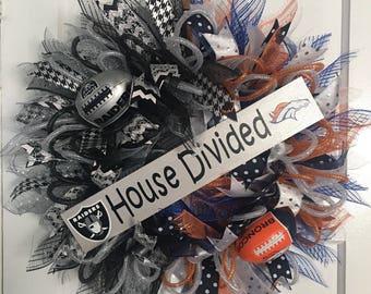 Raiders/Broncos House Divided Weeath