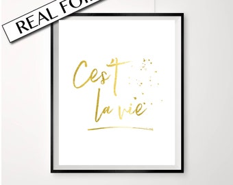 Cest La Vie Quote / GOLD foil print / French Poster / French Typography Wall Art / Australian Homewares / Such is life quote gold foil