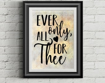 Ever Only All For Thee Digital Hymn Print