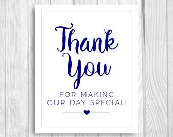 Thank You for Making Our Day Special 8x10 Printable Navy Blue and White Wedding Sign, Welcome Sign, Favor Table Instant Download