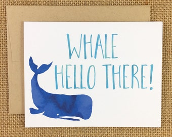 Greeting Card - Whale Hello There