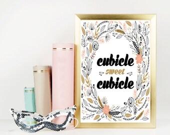 Cubicle Sweet Cubicle / Printable Art
