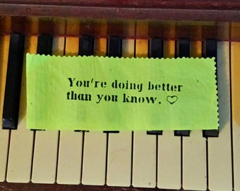 You're Doing Better Than You Know.