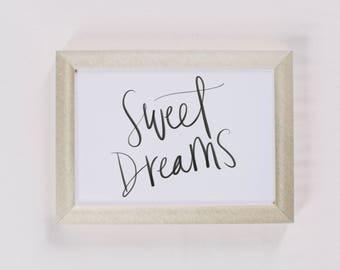 Calligraphy Print - Sweet Dreams