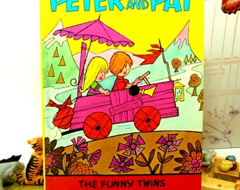 Vintage Childrens Story Book Peter and Pat the Funny Twins Scarce Cute Psychedelic Illustrations Huub Slabbers