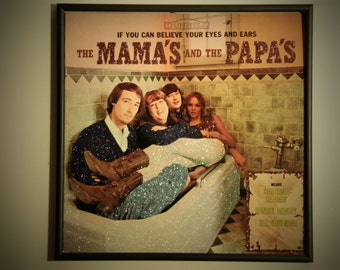 Glittered Record Album - The Mama's and the Papa's - If You Can Believe Your Eyes And Ears