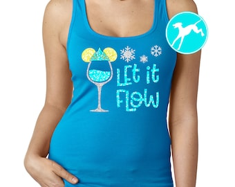 Disney wine tank Elsa let it flow glitter princess profile Tank Shirt Top vacation performance running Dri Fit race marathon wine dine