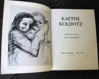 Kaethe Kollwitz Introduction by Carl Zigrosser, George Braziller New York 1951