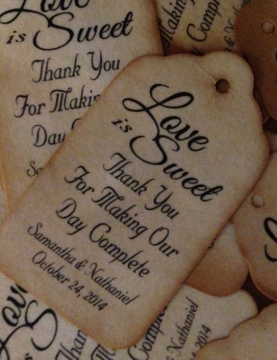100 SMALL  Love is Sweet Thank you for Making Our Day Complete  Personalized Wedding Favor