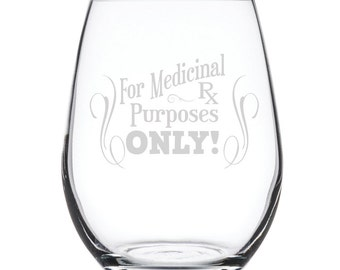 Stemless White Wine Glass-17 oz.-7843 Medicinal Rx Purposes Only