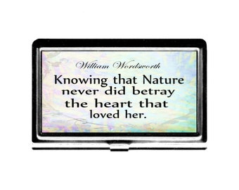 Wordsworth Nature Quote Business Card Case Credit Card Holder stainless steel metal card case Wife Gift gardener nature lover