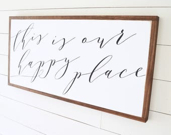 OUR HAPPY PLACE Painted wood sign - S,M,L Sizes available  | Wall decor (Rustic Chic, Modern Farmhouse, Fixer Upper)