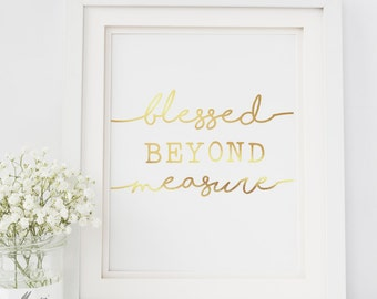 Blessed Beyond Measure, Gold Foil Prints, Blessed, Family