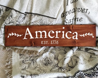 Patriotic Sign | Wood Sign | America Est 1776 | America Sign | Farmhouse Sign | Patriotic Decor | Painted Sign | Americana Decor 22610