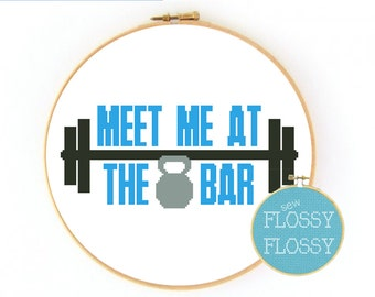 CrossFit - Meet Me at the Bar - Cross Stitch Pattern - PDF Instant Download (barbell, exercise, fitness, kettle bell, lifting,work out)