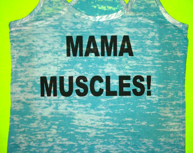 Mama Muscles Workout Burnout Tank Top / Ladies Maternity Fitness Tank Top / Racerback / Running / Gift For athlete / Mom to Be Shirt / gym
