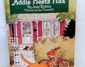 Can Read Bks. Level 2: Addie Meets Max by Joan Robins (1985, Hardcover) New