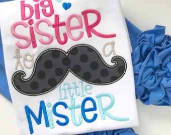 Big Sister Shirt for girls -- Big Sister to a little Mister mustache shirt in pink and blue