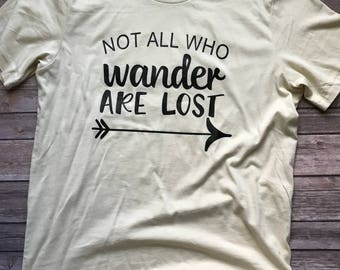 Not All Who Wander Are Lost Short Sleeve Tshirt