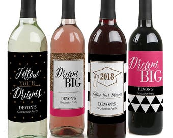 Graduation Wine Labels - Personalized 2018 Graduation Wine Bottle Stickers - Custom Dream Big Graduation Wine Sticker Labels Set of 4