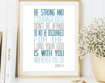 Be strong and courageous print, Joshua 1:9 wall art, Printable art Scripture sign Bible Verse Boy Baby shower gift home decor, DIGITAL FILES